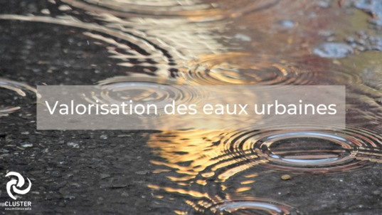 Atelier valorisation des eaux urbaines